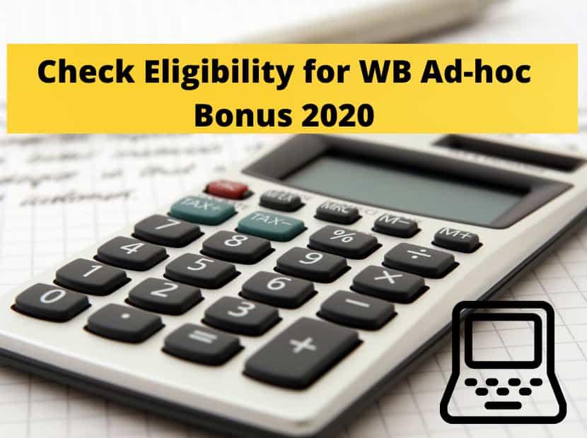 Check-Eligibility-for-WB-Ad-hoc-Bonus-2020